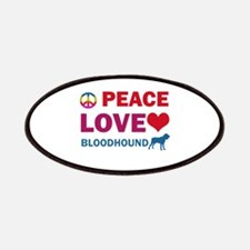 Peace Love Bloodhound Patches