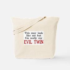 I'm My Evil Twin Tote Bag