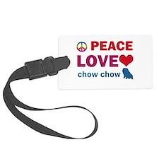 Peace Love Chow Chow Luggage Tag