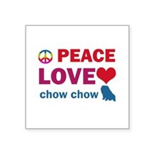 """Peace Love Chow Chow Square Sticker 3"""" x 3"""""""