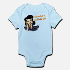 I Just Called To Say I Hate You Infant Bodysuit