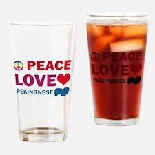 Peace Love Pekingnese Drinking Glass