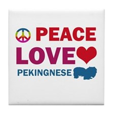 Peace Love Pekingnese Tile Coaster