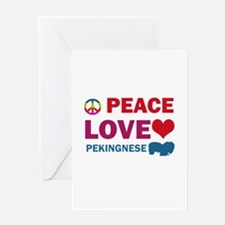 Peace Love Pekingnese Greeting Card