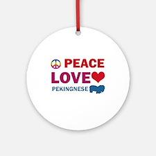 Peace Love Pekingnese Ornament (Round)