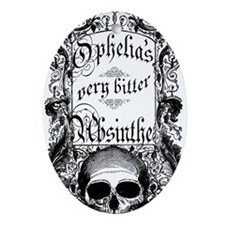 Ophelia's Very Bitter Absinthe Ornament (Oval)