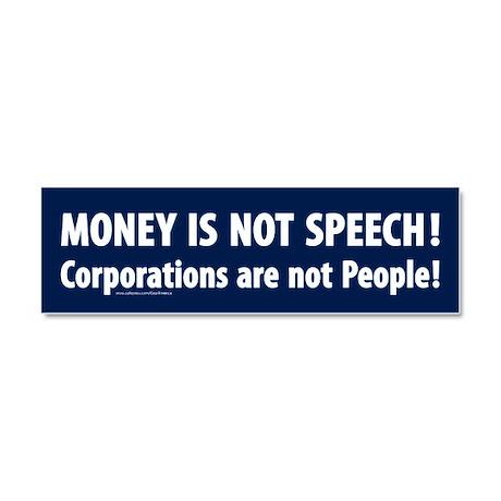 Money is not speech Car Magnet 10 x 3