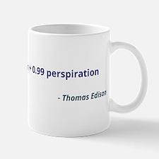 Genius is 1% inspiration and 99% perspiration Mug