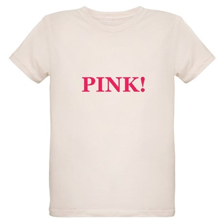 Pink! Organic Kids T-Shirt