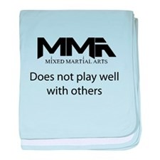 MMA Not Play.png baby blanket