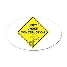 bodyconstruction copy.png Oval Car Magnet
