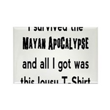 I Survived the Mayan Apocalypse... Rectangle Magne