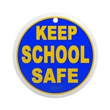 Keep School Safe Ornament (Round)