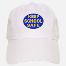 Keep School Safe Baseball Baseball Cap