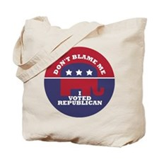 Dont Blame Me I Voted Republican Tote Bag