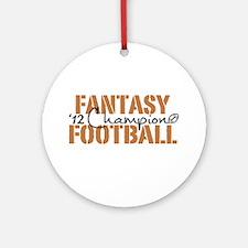 2012 Fantasy Football Champ Ornament (Round)