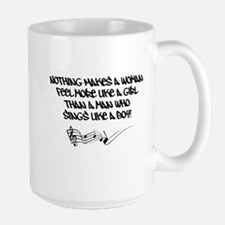 Nothing Makes a Woman Feel Quote Large Mug