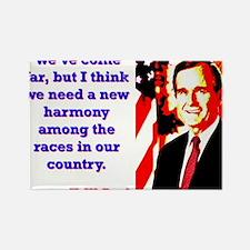 We've Come Far - George H W Bush Magnets