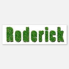 Roderick Grass Bumper Bumper Bumper Sticker