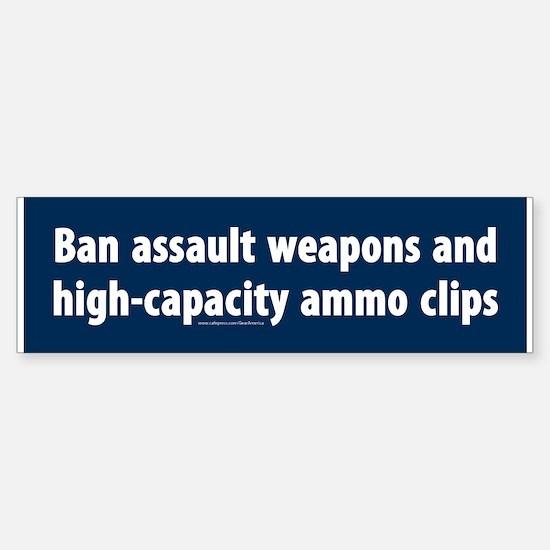Ban assault weapons Bumper Bumper Bumper Sticker