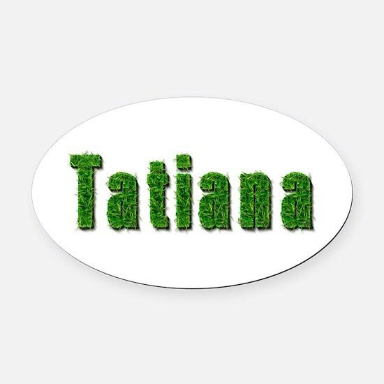 Tatiana Grass Oval Car Magnet