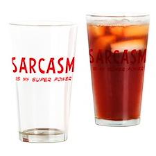 Super Power: Sarcasm Drinking Glass