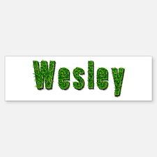 Wesley Grass Bumper Bumper Bumper Sticker
