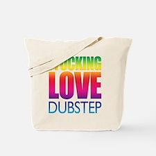 I Fucking Love Dubstep - Rainbow Tote Bag