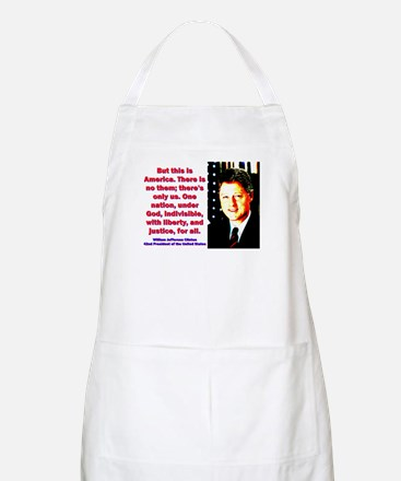 But This Is America - Bill Clinton Light Apron