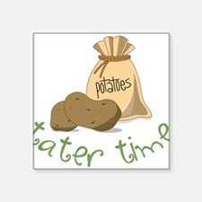 "Tater Time Square Sticker 3"" x 3"""