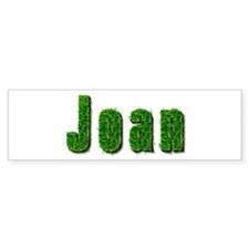 Joan Grass Bumper Bumper Sticker