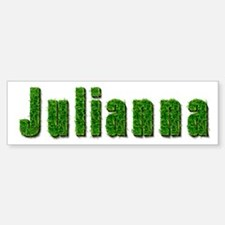 Julianna Grass Bumper Bumper Bumper Sticker