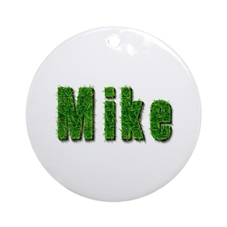 Mike Grass Round Ornament