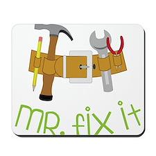 Mr. Fix It Mousepad