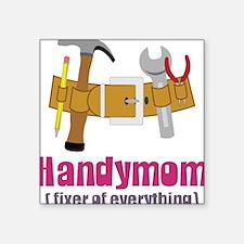 "Handymom Square Sticker 3"" x 3"""