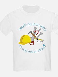 Too Many Tools T-Shirt