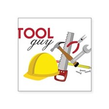 "Tool Guy Square Sticker 3"" x 3"""