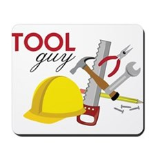 Tool Guy Mousepad