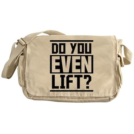 Do you even lift? Messenger Bag