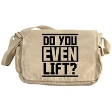 Do you even lift? Messenger Bag