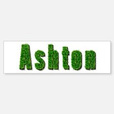 Ashton Grass Bumper Bumper Bumper Sticker