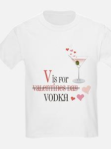 V Is For Vodka T-Shirt