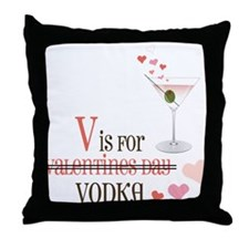 V Is For Vodka Throw Pillow