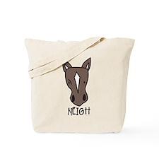 Neigh Tote Bag