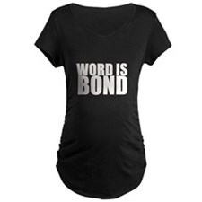 Word is Bond T-Shirt
