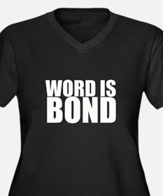 Word is Bond Women's Plus Size V-Neck Dark T-Shirt