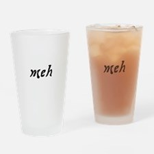 3Meh.png Drinking Glass