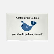 A little birdie told me Rectangle Magnet