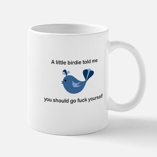 A little birdie told me Mug