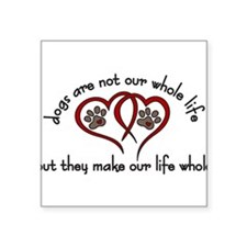 "Our Life Whole Square Sticker 3"" x 3"""